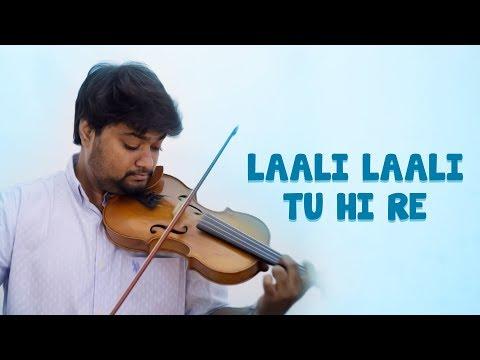 Love In Lullaby ||Tu Hi Re - Laali Laali || Violin Medley by Sandilya