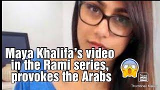 Maya Khalifa's video in rami series, provokes les arabs
