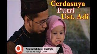 Download lagu Masya Allah ! Cantik dan Cerdasnya Putri Ust. Adi Hidayat, Lc., M.A (Amelia Habibatul Musthofa)