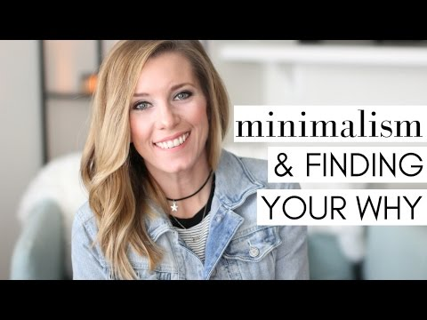 Finding Your Why for Living A Minimalist Lifestyle | Simple Living & Minimalism