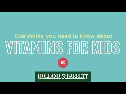 Best Vitamins For Children | Holland & Barrett