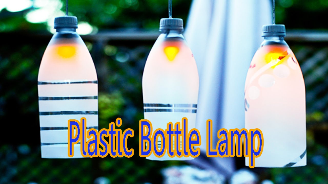 Hand made plastic bottle lamp best from waste material for Best from waste material