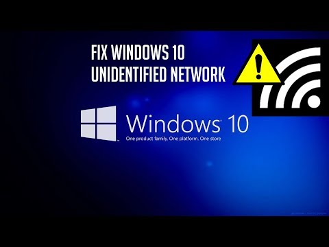 How to fix Unidentified Network in Windows 10