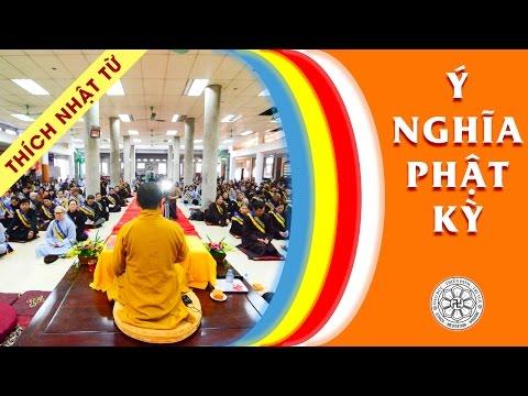 Ý nghĩa Phật kỳ (6/12/2009)
