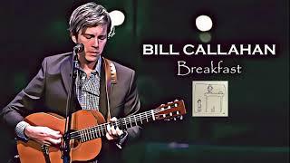 Bill Callahan - Protest Song