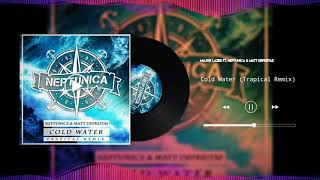 Download Major Lazer Ft. Neptunica & Matt Defreitas - Cold Water (Trapical Remix)
