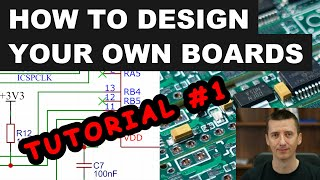 Tutorial #1: How to Design and Build Your Own Board - Simply and Easily
