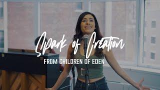 Spark of Creation (Children of Eden) Gabrielle Mariella