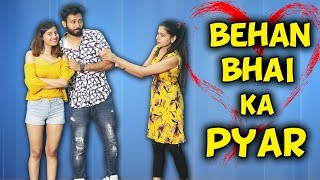 BEHAN BHAI KA PYAR | BakLol Video