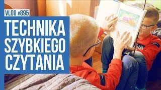 TECHNIKA SZYBKIEGO CZYTANIA / VLOG #895