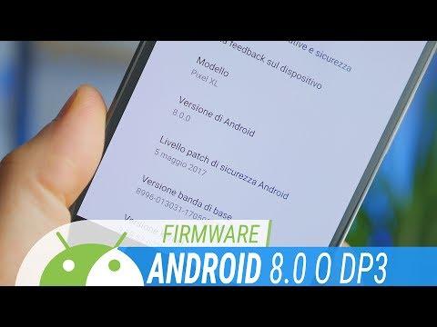ANDROID 8.0 O Preview 3: tutte le NOVITÀ | ITA | TuttoAndroid