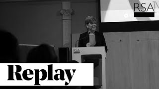Keynote Address by First Minister of Scotland | Nicola Sturgeon | RSA Replay
