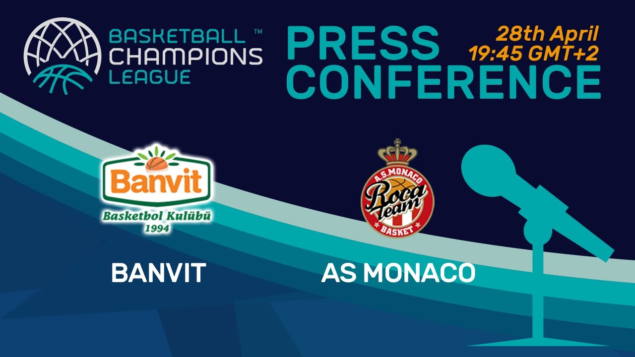 Banvit v AS Monaco - Semi-Final - Press Conference