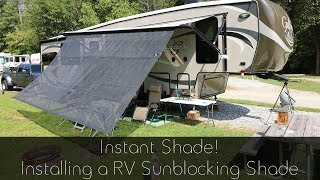 Instant Shade - Installing a RV Sunblocking Awning