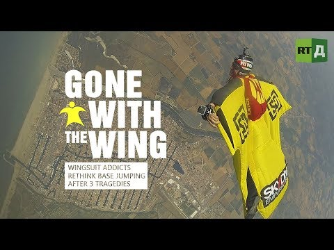 Gone with the wing. Wingsuit addicts rethink BASE jumping after 3 tragedies