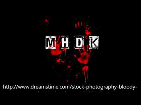 MHDK - Murder Hate Death Kill