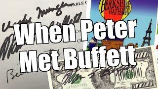When Peter met Warren Buffett