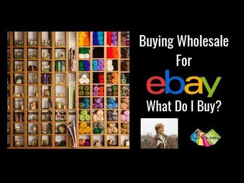Buying Wholesale For Ebay What Do I Buy Youtube