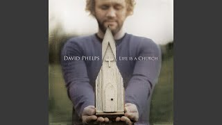 Watch David Phelps Somethings Gotta Change video