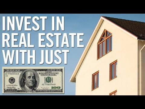 How To Invest In Real Estate With $100 (Or Less!)