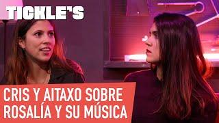 Cris y Aitaxo opinan sobre Rosalía - Tickle's