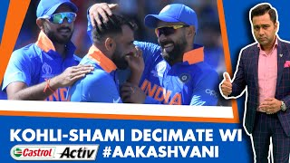 #CWC19: KOHLI-SHAMI decimate Windies - India UNBEATEN   Castrol Activ #AakashVani