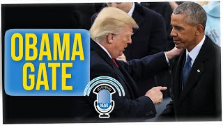 """Revisiting """"Obamagate""""; What Was That?"""