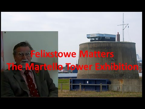 Felixstowe Matters The Martello Tower Exhibition