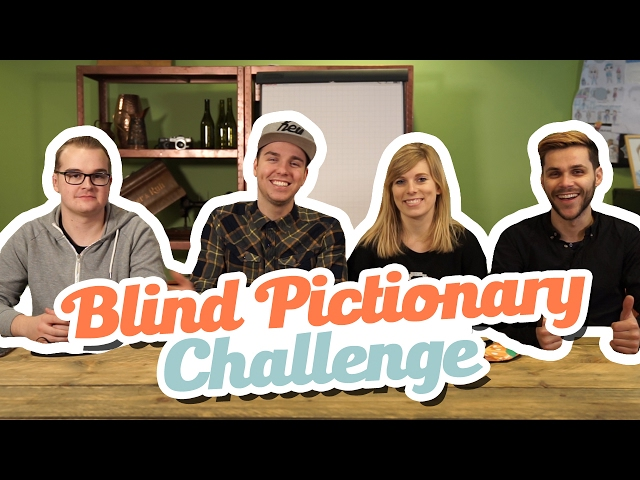 BLIND PICTIONARY CHALLENGE!