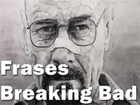 Frases Y Citas Breaking Bad Frases Motivacionales Frases