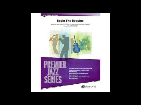 BEGIN THE BEGUINE Arranged by Mike Crotty