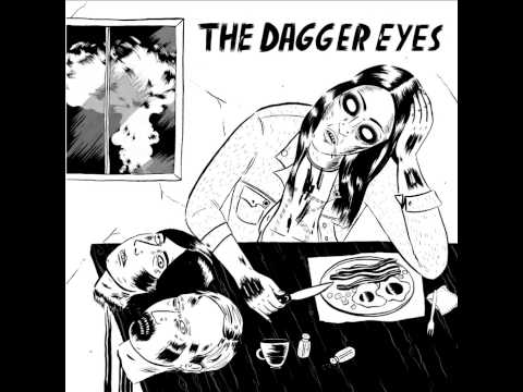 The Dagger Eyes - Smash
