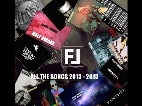 Foggy London - All the songs (2013-2015)
