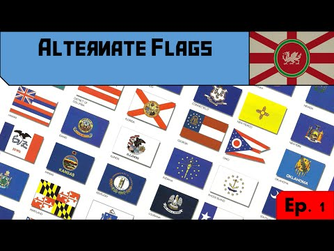 Alternate Flag Designs - Ep. 1 - US state flags (Part 1)