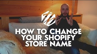 Shopify Tutorial ? How To Change Your Shopify Store Name | #287