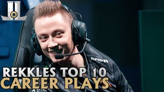 Rekkles Top 10 Career Plays | Lol esports