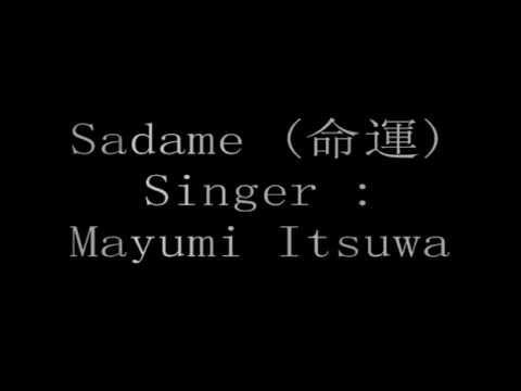 Mayumi Itsuwa - Sadame (命運) lyrics