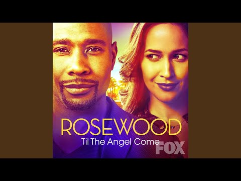 Til the Angel Come feat. Gabriel Mann From Rosewood