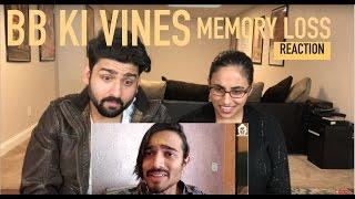 BB Ki Vines  Memory Loss Reaction  BB Vines  by RajDeep