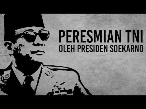 Peresmian TNI Oleh Presiden Soekarno
