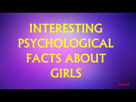 INTERESTING PSYCHOLOGICAL FACTS ABOUT GIRLS