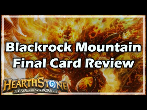 [Hearthstone] Blackrock Mountain Final Card Review
