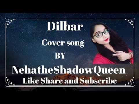 #Dilbar #satyamevjayate #Nehakakkar #viralsong Dilbar | Cover Song | Neha Kakkar | Satyameve Jayate
