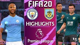 Man city vs burnley | fifa 20 premier league highlights