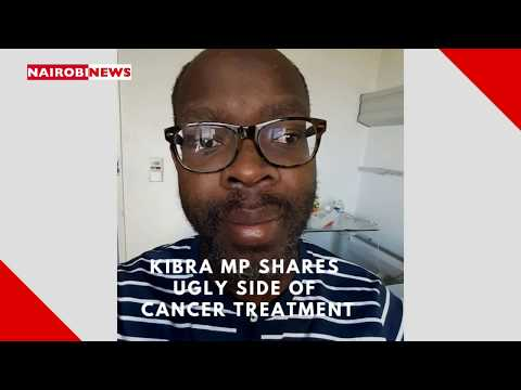 Kibra MP Shares Ugly Side Of Cancer Treatment