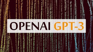 OpenAI GPT-3 - Good At Almost Everything! 🤖