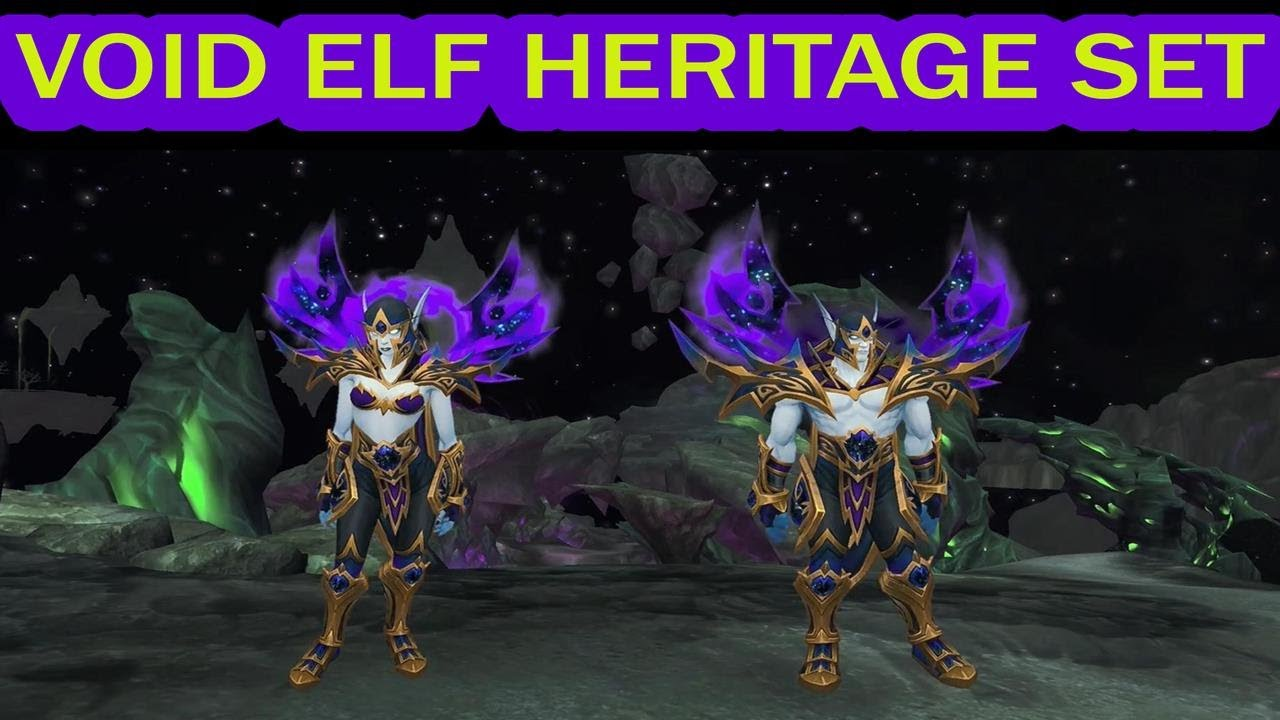Void Elf Heritage Of The Ren Dorei Set World Of Warcraft Youtube Their cosmetic nature means they are transmoggable over any armor type, from plate to cloth. void elf heritage of the ren dorei set world of warcraft