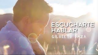 Gilberto Daza - Escucharte Hablar (cover)