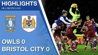 Sheffield Wednesday 0 Bristol City 0 | Extended highlights | 2017/18