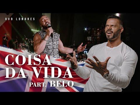 Coisas da Vida part. Belo   DVD Londres Ao Vivo   Chininha & Príncipe